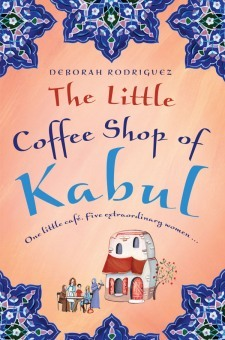 The Little Coffee Shop of Kabul, Deborah Rodriguez